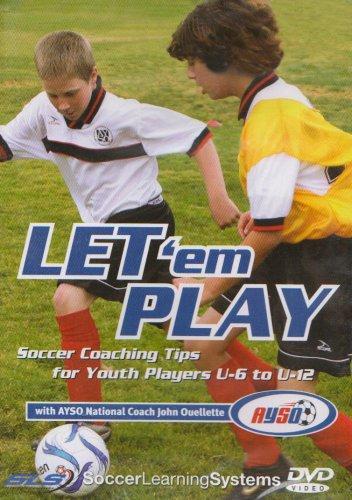 Let 'Em Play - Soccer Coaching Tips Under 6/Under 12 [DVD]