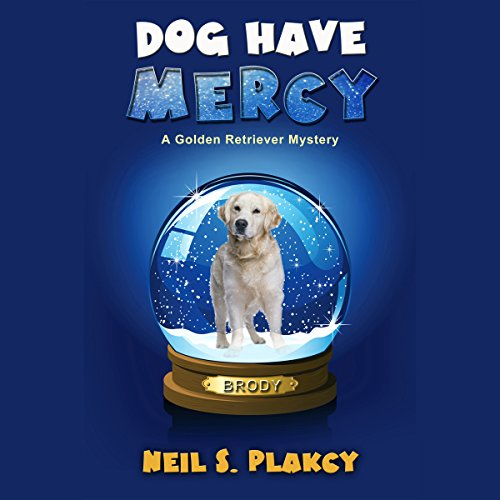 Dog Have Mercy audiobook cover art