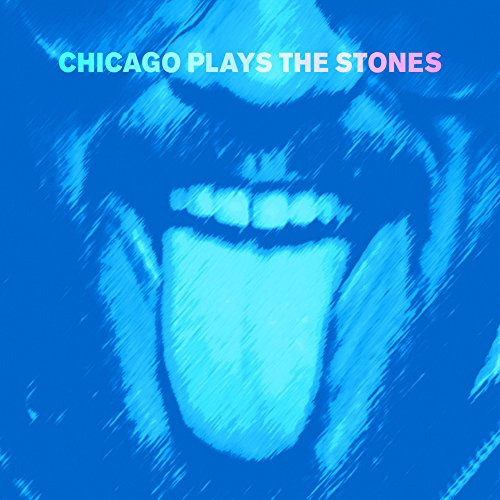 Chicago Plays The Stones [VINYL]