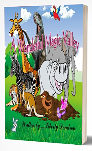 Book: A Wonderful Magic Valley by Liberty Dendron