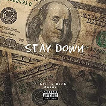 Stay Down (feat. Rich Maine)