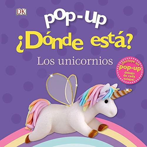 Pop-up. ¿Dónde está? Los unicornios (Castellano - A PARTIR DE 0 AÑOS - MANIPULATIVOS (LIBROS PARA TOCAR Y JUGAR), POP-UPS - Pop-up ¿Dónde está?)