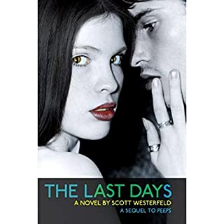 The Last Days                   By:                                                                                                                                 Scott Westerfeld                               Narrated by:                                                                                                                                 Victor Bevine,                                                                                        Jennifer Van Dyck                      Length: 7 hrs and 7 mins     66 ratings     Overall 3.8