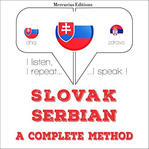 Slovak - Serbian. A complete method audiobook cover art