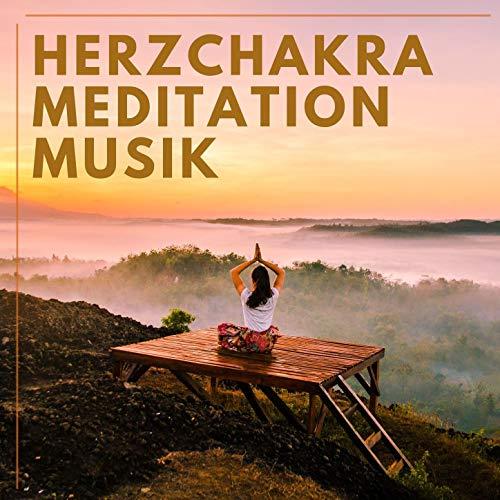 Herzchakra Meditation Musik