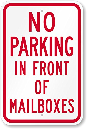 Custom Kraze DO NOT Park in Front of Mailbox 12' x 8' Aluminum Sign Pre-Drilled Holes USA Weatherproof