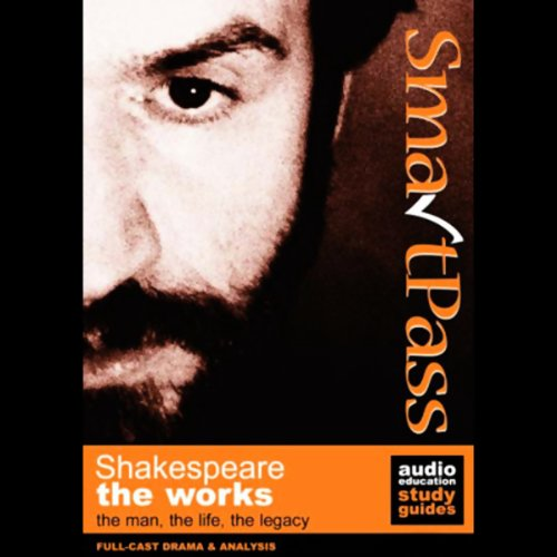 SmartPass Audio Education Study Guide to the Works of Shakespeare (Dramatised)                   Written by:                                                                                                                                 Simon Potter,                                                                                        Mary Potter                               Narrated by:                                                                                                                                 Full-Cast featuring Joan Walker,                                                                                        John Albasiny,                                                                                        Katerina Jugati                      Length: 3 hrs and 38 mins     Not rated yet     Overall 0.0
