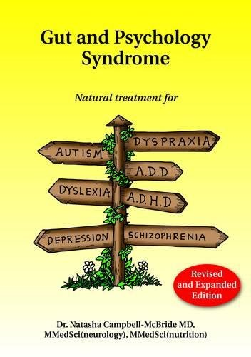 Campbellmcbride, N: Gut and Psychology Syndrome
