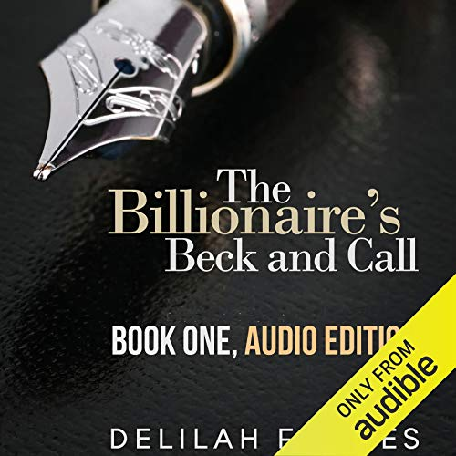 The Billionaire's Beck and Call: The Complete Series cover art