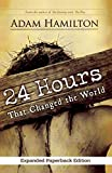 24 Hours That Changed the World, Expanded Paperback Edition