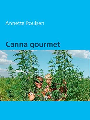 Canna gourmet (Danish Edition)
