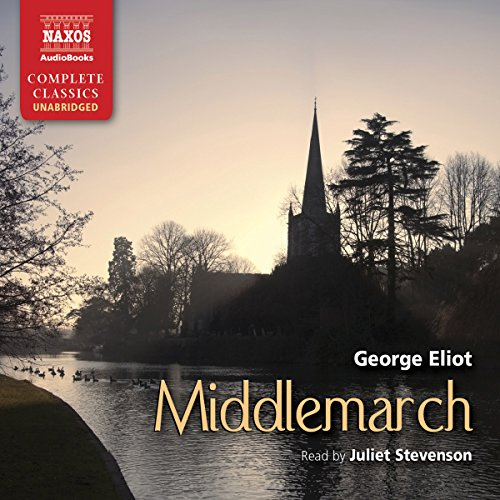 Middlemarch                   De :                                                                                                                                 George Eliot                               Lu par :                                                                                                                                 Juliet Stevenson                      Durée : 35 h et 38 min     6 notations     Global 4,7