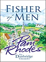 Fisher of Men (The Dunbridge Chronicles Book 1)