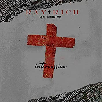 Intercession (feat. YH Montana)