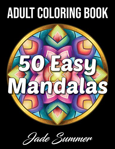 50 Easy Mandalas: An Adult Coloring Book with Fun, Simple, and Relaxing Coloring Pages