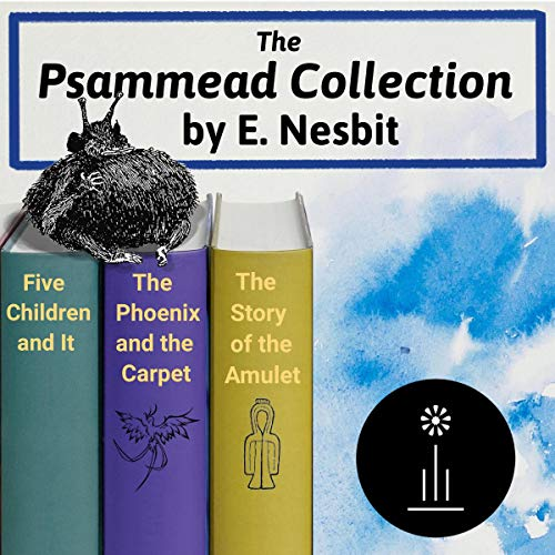 The Psammead Collection                   By:                                                                                                                                 Edith Nesbit                               Narrated by:                                                                                                                                 Cate Barratt,                                                                                        Amanda Friday,                                                                                        Becca Maggie,                   and others                 Length: 18 hrs and 41 mins     Not rated yet     Overall 0.0