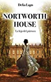 Nortworth house: La hija del párroco