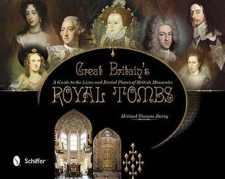 Great Britain's Royal Tombs