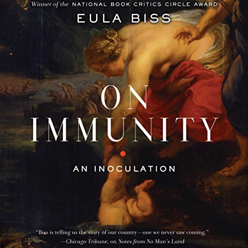 On Immunity by Eula Biss - In this bold, fascinating book, Biss investigates the metaphors and myths surrounding our conception of immunity and its implications for the individual and the social body....