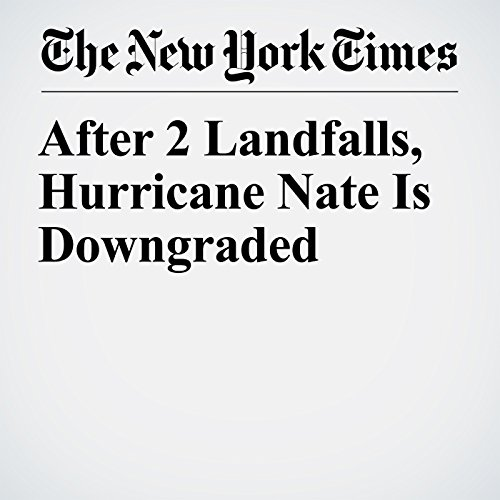 After 2 Landfalls, Hurricane Nate Is Downgraded copertina