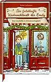 Die fabelhafte Weihnachtswelt der Emily: Eine Geschichte in 24 heiteren Kapiteln