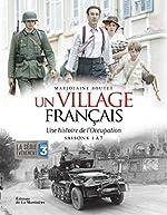 Un village français - Une histoire de l'occupation Saisons 1 à 7 de Marjolaine Boutet