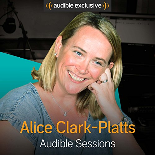 FREE: Audible interview with Alice Clark-Platts audiobook cover art