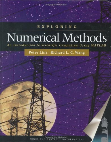 EXPLORING NUMERICAL METHODS:: An Introduction to Scientific Computing