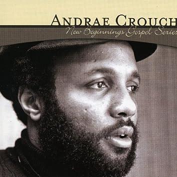 New Beginnings Gospel Series: Andrae Crouch