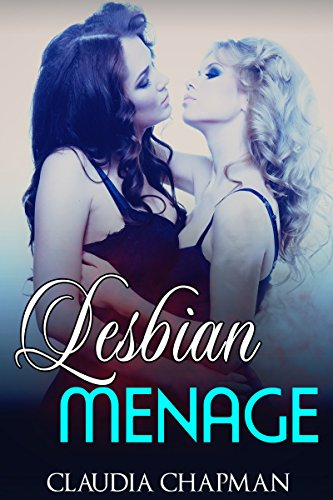 Lesbian Menage (lesbian romance Book 3)