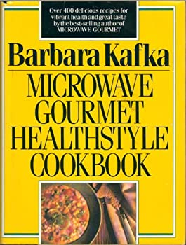 Microwave Gourmet Healthstyle Cookbook 068807572X Book Cover