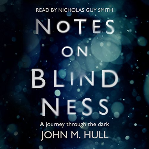 Notes on Blindness cover art
