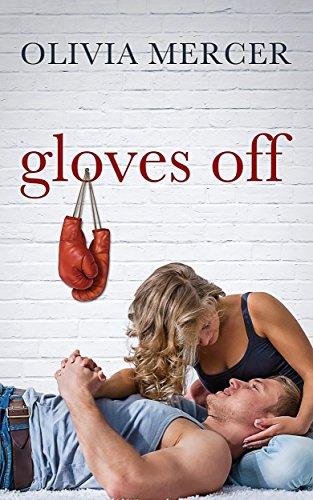 Book: Gloves Off by Olivia Mercer