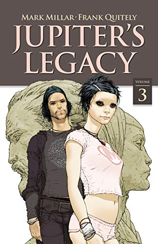 Jupiter's Legacy Vol. 3 by [Mark Millar, Frank Quitely]