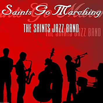 Saints Go Marching