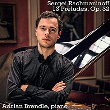 Rachmaninoff: 13 Preludes, Op. 32