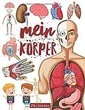 Mein Körper: Buch vom körper für kinder