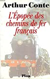 L'épopée des chemins de fer français