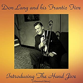 Introducing the Hand Jive (Remastered Edition)