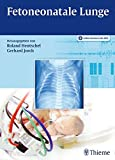 Fetoneonatale Lunge - Roland Hentschel