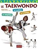Taïkwondo (le)