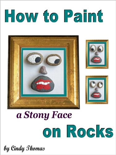 Craft Painting Book: How to Paint a Stony Face on Rocks (An Easy Project for Kids and Adults Painting with Acrylics)