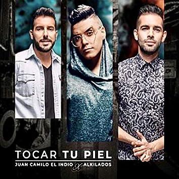 Tocar Tu Piel (Remix)