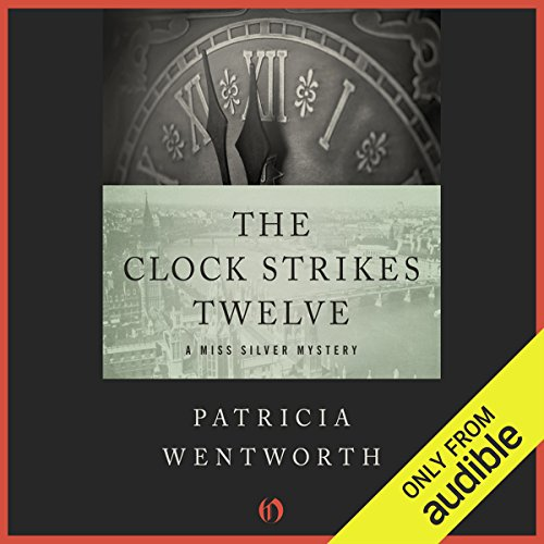 The Clock Strikes Twelve audiobook cover art