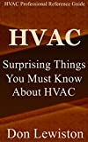 HVAC: Surprising Things You Must Know About HVAC Systems