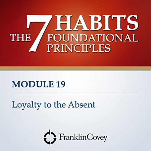 Couverture de Module 19 - Loyalty to the Absent