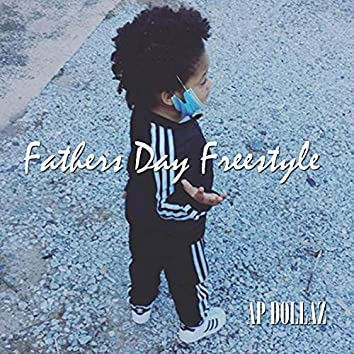 Fathers Day Freestyle