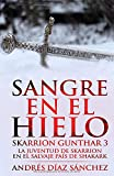 Sangre en el hielo (Skarrion Gunthar)