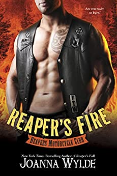 Reaper's Fire (Reapers Motorcycle Club Book 6) by [Joanna Wylde]
