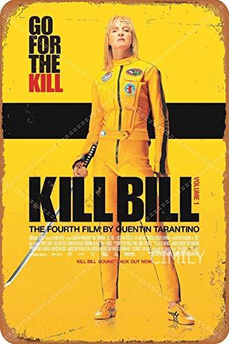 Vintage métal étain Signe - Kill Bill Go for The Kill Poster - rétro Fer Peinture Affiche Plaque décoration Murale pour Bar café Jardin Maison 8 × 12 Pouces
